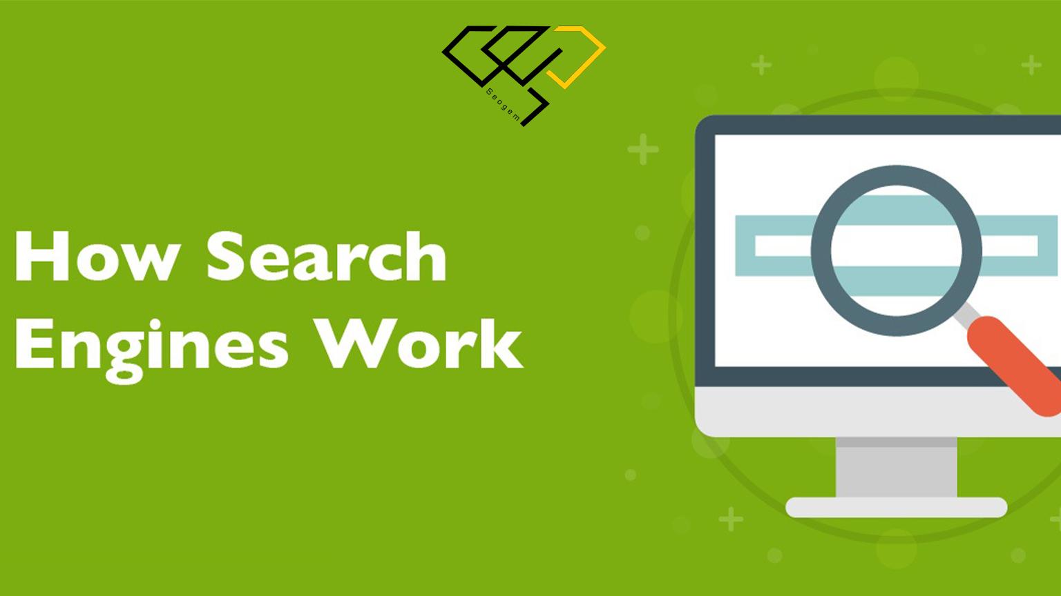 موتورهای جستجو چگونه کار می کنند؟
